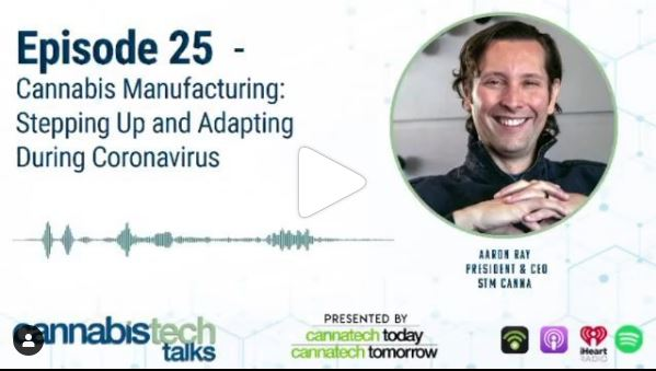 Episode 25 – Cannabis Manufacturing: Stepping Up and Adapting During Coronavirus